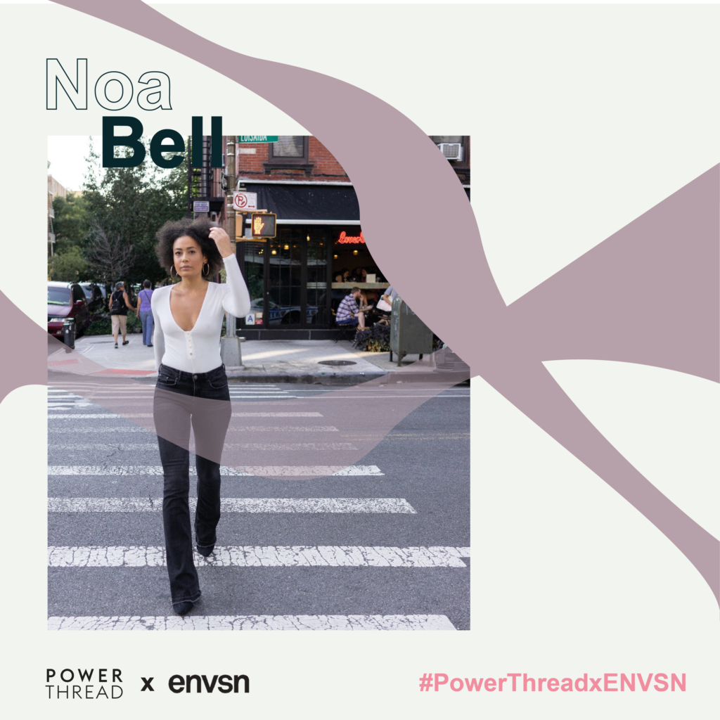 Power Thread X ENVSN with Noa Bell