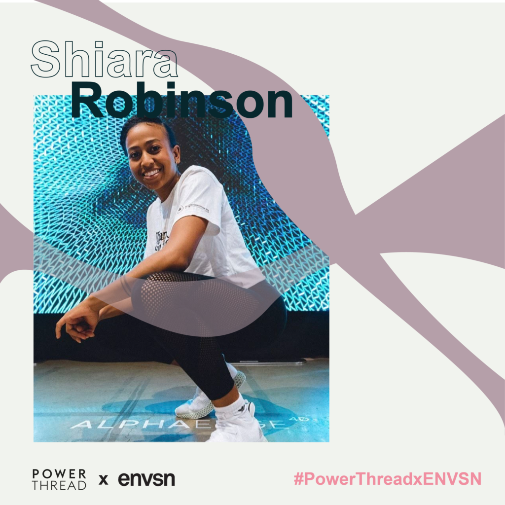 Power Thread X ENVSN with Shiara Robinson