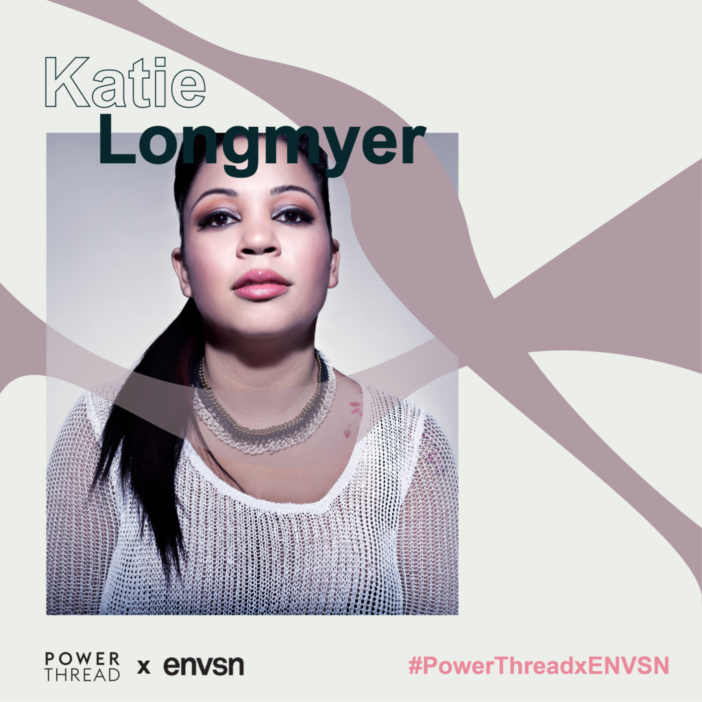 Power Thread X ENVSN with Katie Longmyer