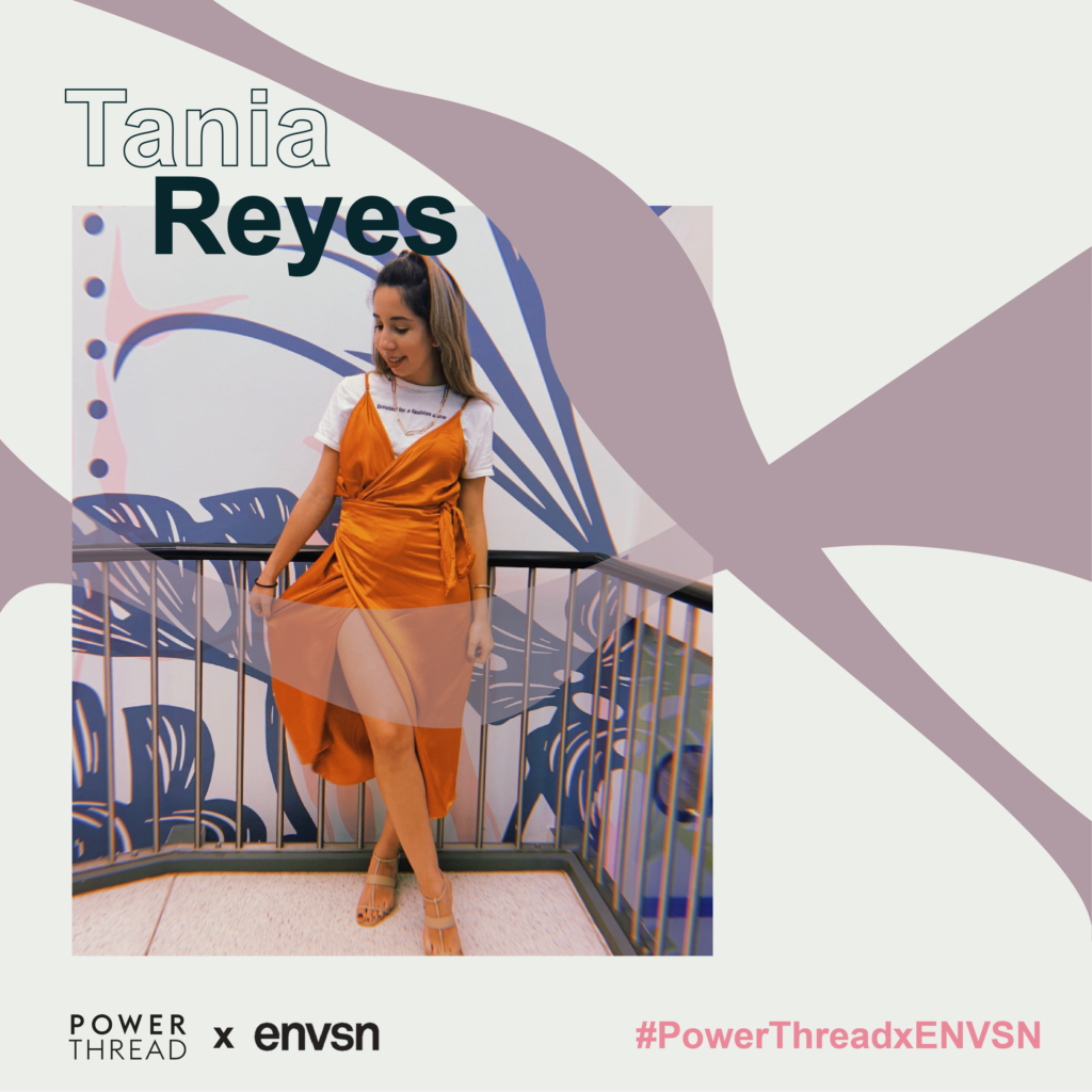 Power Thread X ENVSN with Tania Reyes