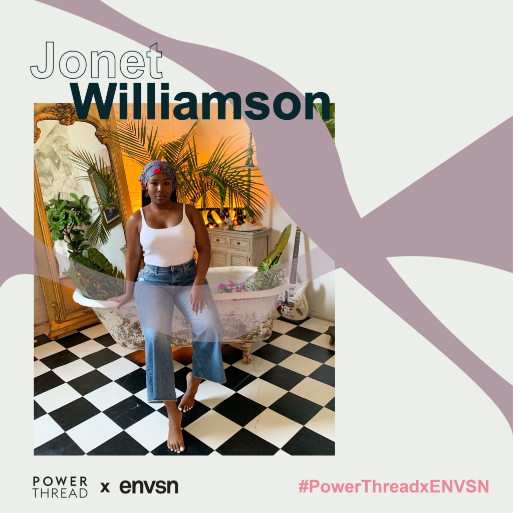 Power Thread X ENVSN with Jonet Williamson