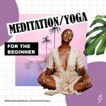 Mental health zine week3_MEDITATION-YOGA FOR THE BEGINNER-1